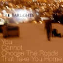 You Cannot Choose The Roads That Take You Home CD/DD album